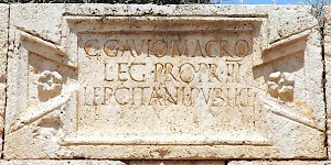 A dedication to Gavius Macer, commander of III Augusta, from Lepcis Magna; it mentions  his propraetorian powers